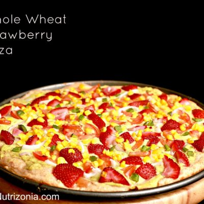 Whole Wheat Strawberry Pizza